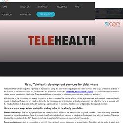 Using Telehealth development services for elderly care