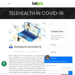 TELEHEALTH IN COVID-19 - Katpro