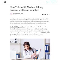 How Telehealth Medical Billing Services will Make You Rich
