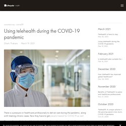 Using telehealth during the COVID-19 pandemic — Lifecycle Health