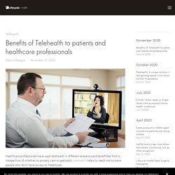Benefits of Telehealth to patients and healthcare professionals — Lifecycle Health