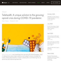 Telehealth: A unique solution to the growing opioid crisis during COVID-19 pandemic — Lifecycle Health