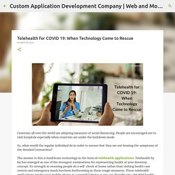 Telehealth for COVID 19: When Technology Come to Rescue