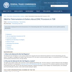 Q&A for Telemarketers & Sellers About DNC Provisions in TSR