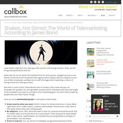 Shaken, Not Stirred: The World of Telemarketing According to James Bond