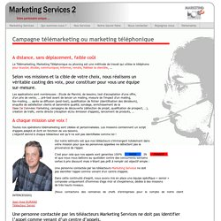 Campagne télémarketing ou marketing téléphonique