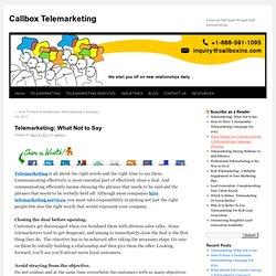 Telemarketing: What Not to Say