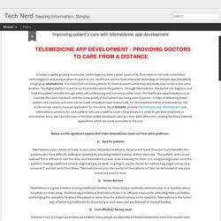 Improving patient's care with telemedicine app development