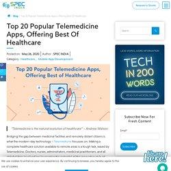 Top 20 Popular Telemedicine Apps, Offering Best Of Healthcare