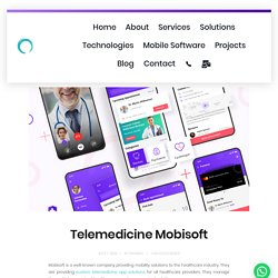 Are you Getting Telemedicine Mobisoft Solutions?
