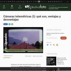 Cámaras telemétricas (I): qué son, ventajas y desventajas