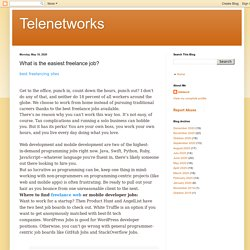 Telenetworks: What is the easiest freelance job?