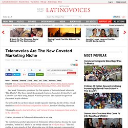Telenovelas Are The New Coveted Marketing Niche