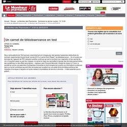 Un carnet de téléobservance en test - Le Moniteur des Pharmacies n° 3130 du 28/05/2016-Revues- Le Moniteur des pharmacies.fr