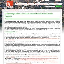 Le téléphérique urbain, un nouveau mode de transport dans les villes françaises