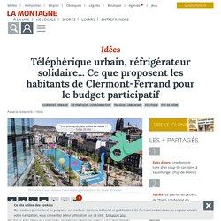 Téléphérique urbain, réfrigérateur solidaire... Ce que proposent les habitants de Clermont-Ferrand pour le budget participatif