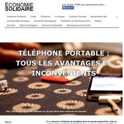 Téléphone portable : Tous les avantages et inconvénients