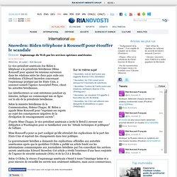 Snowden: Biden téléphone à Rousseff pour étouffer le scandale