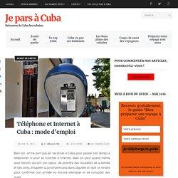 Téléphone et Internet à Cuba : mode d'emploi - Je pars à Cuba
