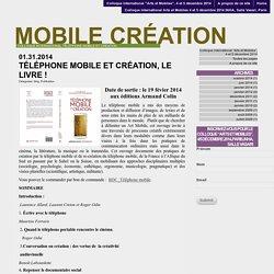 Téléphone mobile et Création, le livre !