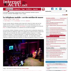 Le téléphone mobile : 1er des médias de masse | InternetActu.net