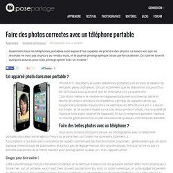 Téléphone portable : faire des photos correctes avec son mobile