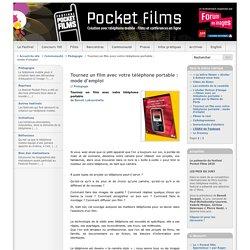 Tournez un film avec votre téléphone portable : mode d'emploi - Festival Pocket Films