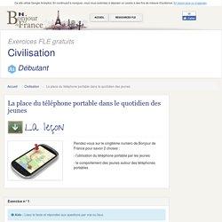 La place du téléphone portable dans le quotidien des jeunes - Elémentaire - Civilisation Française