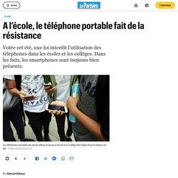 A l'école, le téléphone portable fait de la résistance