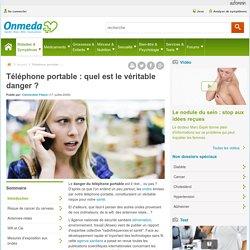 Le danger du téléphone portable : les véritables risques du téléphone portable - Onmeda.fr