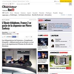 L'Elysée téléphone, France 2 trappe la séquence sur Pierre Sarkozy