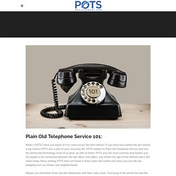 Best Plain Old Telephone Service 101: - POTS Replacement
