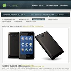 Téléphone Sécurisé IP CP400 « Téléphones Sécurisés