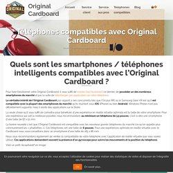 Téléphones compatibles avec Original Cardboard ⋆ Original Cardboard