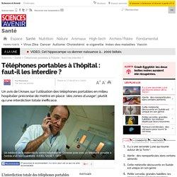 Téléphones portables à l'hôpital : faut-il les interdire ?