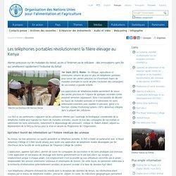 FAO 01/03/13 Les téléphones portables révolutionnent la filière élevage au Kenya
