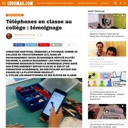 Téléphones en classe au collège : témoignage – Ludovia Magazine