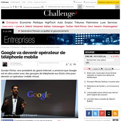 Google va devenir opérateur de téléphonie mobile