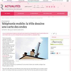Téléphonie mobile: la Ville dessine une carte des ondes