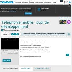 Téléphonie mobile : outil de développement
