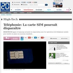 Téléphonie: La carte SIM pourrait disparaître