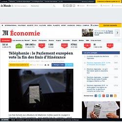 Téléphonie: le Parlement européen vote la fin des frais d'itinérance