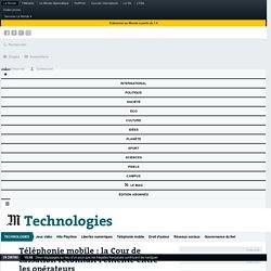 Téléphonie mobile : la Cour de cassation reconnaît l'entente entre les opérateurs