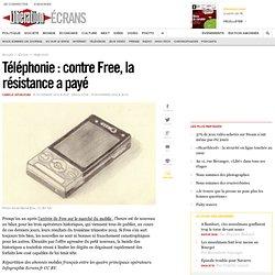 Téléphonie : contre Free, la résistance a payé