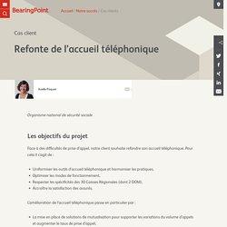Refonte de l'accueil téléphonique - BearingPoint France