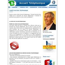 CHARTE ACCUEIL TELEPHONIQUE - ACCUEIL TELEPHONIQUE - RECEPTION D'APPELS - TELEPHONE