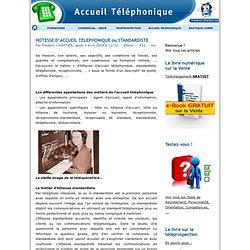HOTESSE D'ACCUEIL TELEPHONIQUE ou STANDARDISTE - ACCUEIL TELEPHONIQUE - RECEPTION D'APPELS - TELEPHONE
