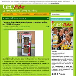 Des cabines téléphoniques transformées en bibliothèque - Géo Ado