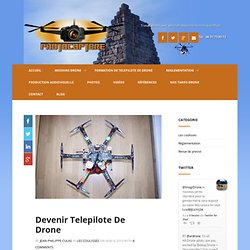 devenir telepilote de drone - Photocoptere