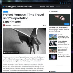 Project Pegasus: Time Travel and Teleportation Experiments